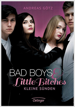 """Bad Boys & Little Bitches"" von Andreas Götz"